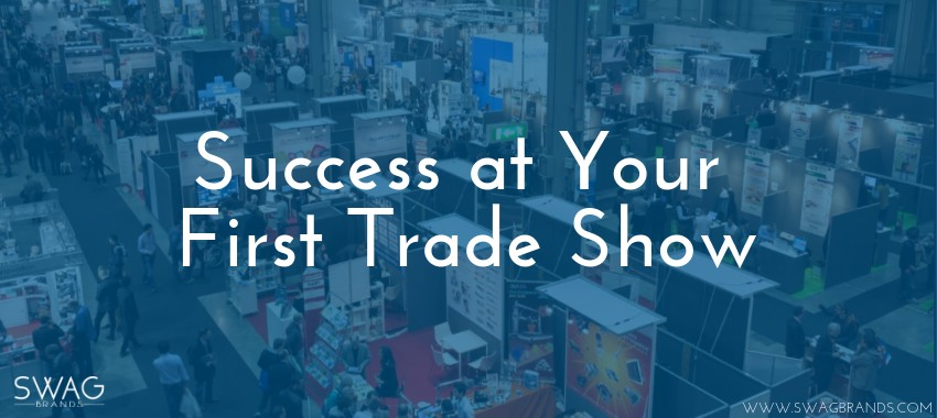 Success at Your First Trade Show